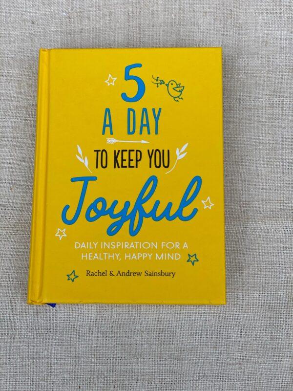 5 a day to keep you joyful