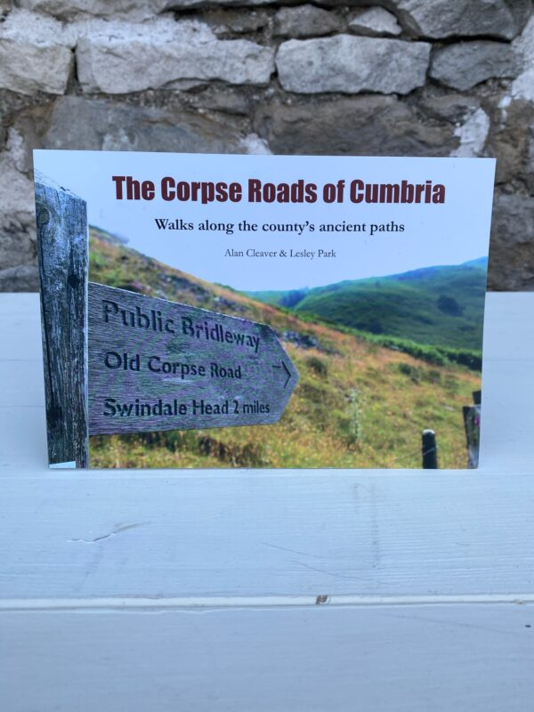 The Corpse Roads of Cumbria, Alan Cleaver & Lesley Park